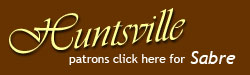 Huntsville patrons click here for Sabre Reservations